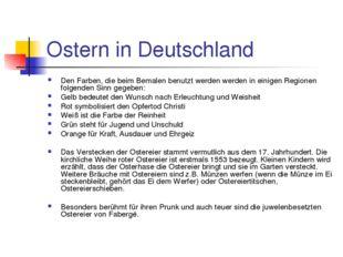 Ostern in Deutschland Den Farben, die beim Bemalen benutzt werden werden in e