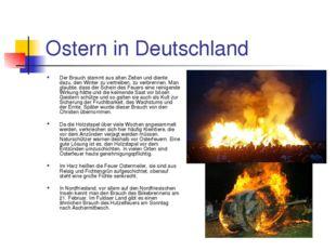 Ostern in Deutschland Der Brauch stammt aus alten Zeiten und diente dazu, den