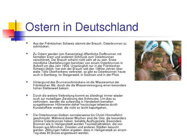 Ostern in Deutschland Aus der Fränkischen Schweiz stammt der Brauch, Osterbru...