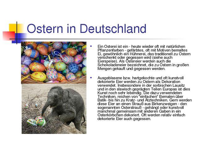 Ostern in Deutschland Ein Osterei ist ein - heute wieder oft mit natürlichen...