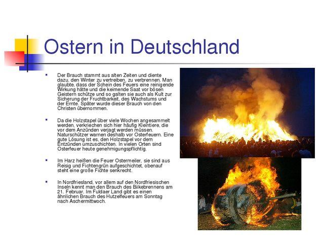 Ostern in Deutschland Der Brauch stammt aus alten Zeiten und diente dazu, den...