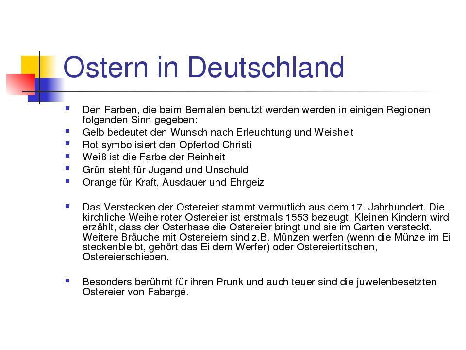 Ostern in Deutschland Den Farben, die beim Bemalen benutzt werden werden in e...