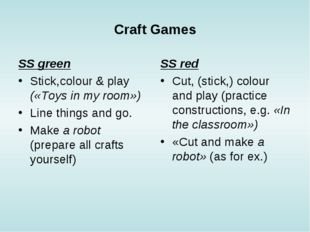 Craft Games SS green Stick,colour & play («Toys in my room») Line things and