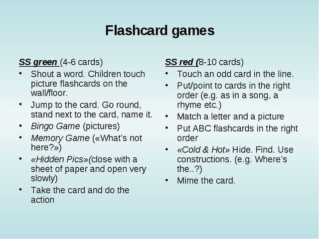 Flashcard games SS green (4-6 cards) Shout a word. Children touch picture fla...