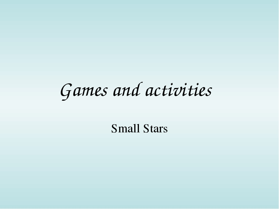 Games and activities Small Stars
