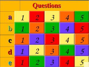 1 2 1 3 5 2 3 4 5 1 2 3 4 5 4 1 2 3 4 5 1 2 3 4 5  Questions a b