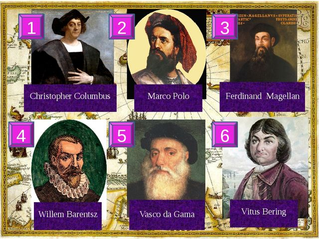 Vitus Bering Ferdinand Magellan Marco Polo Christopher Columbus Willem Baren...