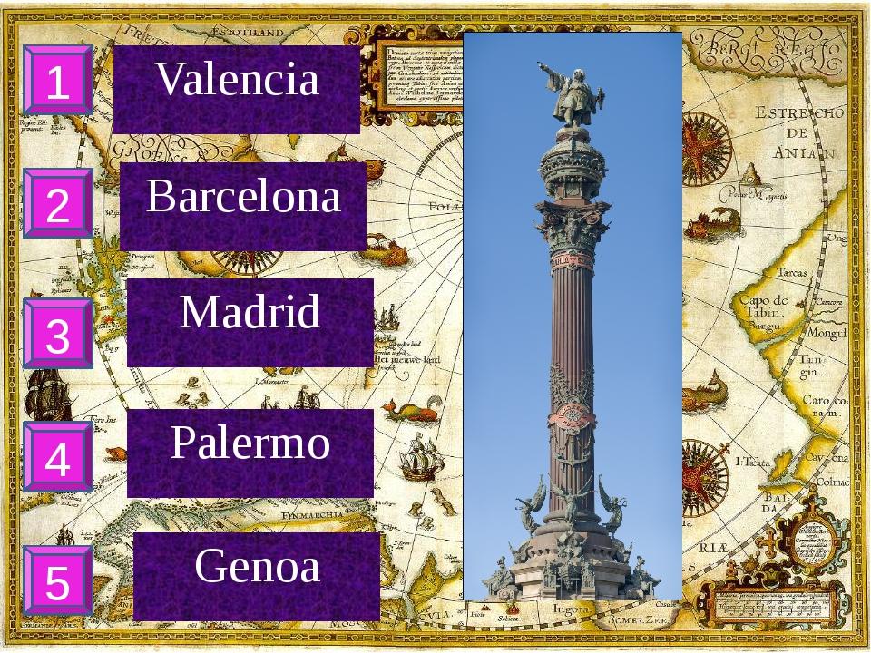 1 2 3 4 5 Valencia Barcelona Madrid Palermo Genoa