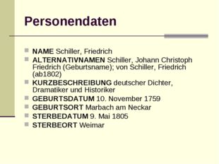Personendaten NAME Schiller, Friedrich ALTERNATIVNAMEN Schiller, Johann Chris