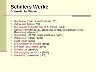 Schillers Werke Dramatische Werke Die Räuber (darin das Hektorlied) (1781) Ka