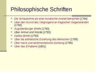 Philosophische Schriften Die Schaubühne als eine moralische Anstalt betrachte