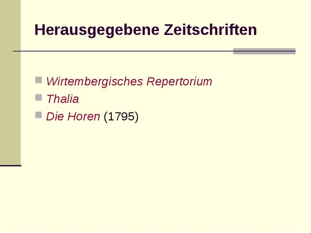 Herausgegebene Zeitschriften Wirtembergisches Repertorium Thalia Die Horen (1...