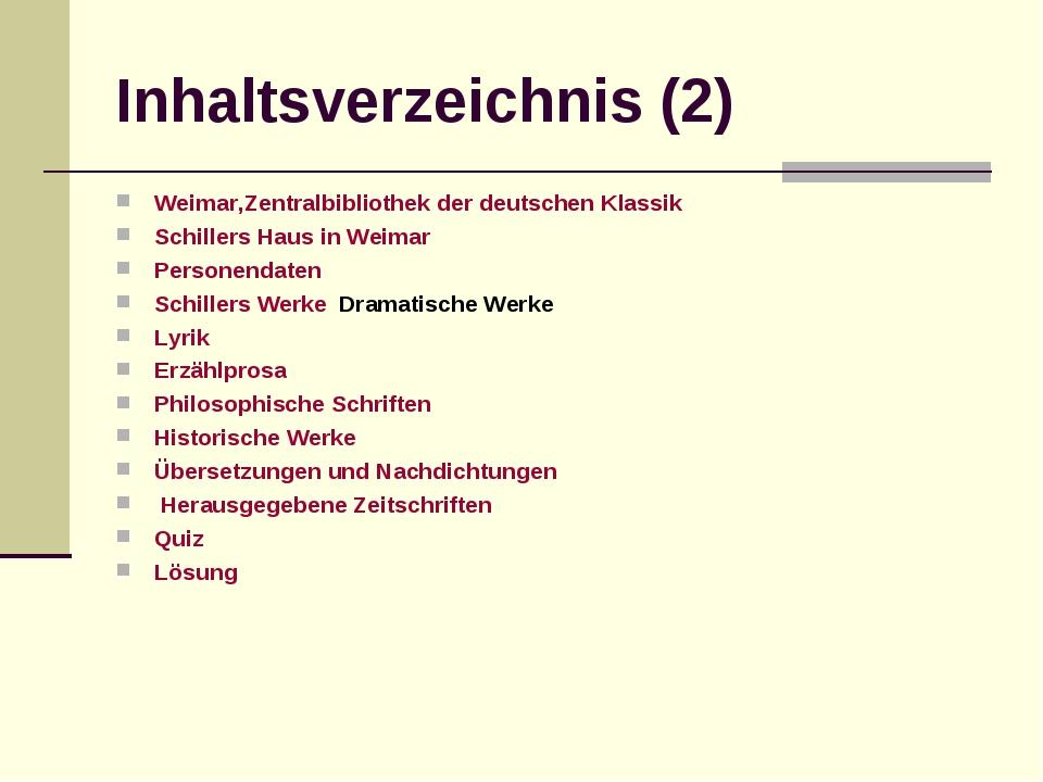 Inhaltsverzeichnis (2) Weimar,Zentralbibliothek der deutschen Klassik Schille...
