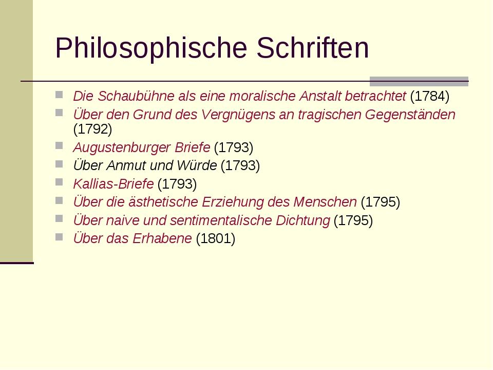 Philosophische Schriften Die Schaubühne als eine moralische Anstalt betrachte...
