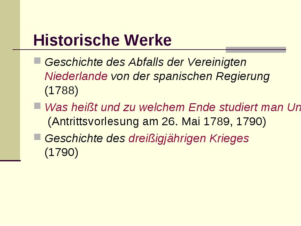 Historische Werke Geschichte des Abfalls der Vereinigten Niederlande von der...
