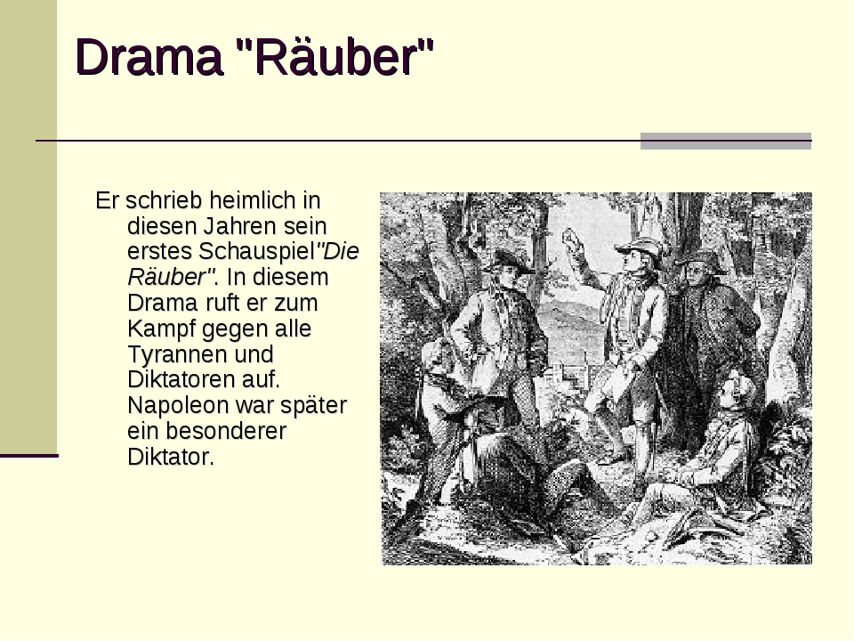 """Drama """"Räuber"""" Er schrieb heimlich in diesen Jahren sein erstes Schauspiel""""Di..."""