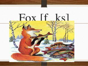 Fox [fɒks]