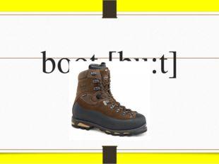 boot [bu:t]