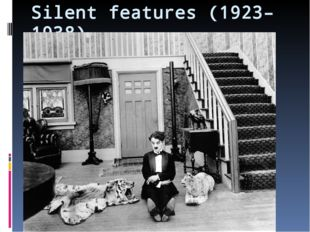 Silent features (1923–1938)
