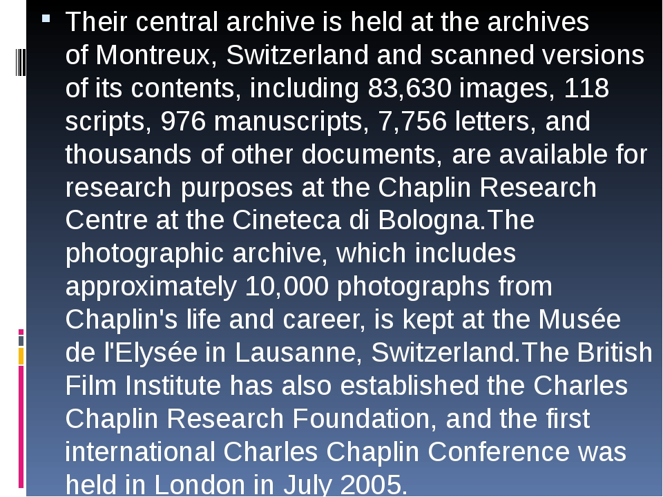 Their central archive is held at the archives ofMontreux, Switzerland and s...