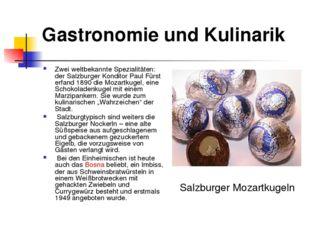 Gastronomie und Kulinarik Zwei weltbekannte Spezialitäten: der Salzburger Kon
