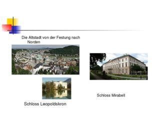 Die Altstadt von der Festung nach Norden Schloss Mirabell Schloss Leopoldskron