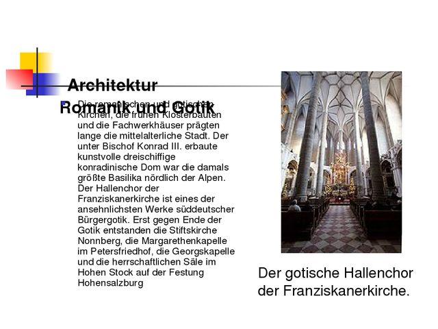 Architektur Romanik und Gotik Die romanischen und gotischen Kirchen, die frü...