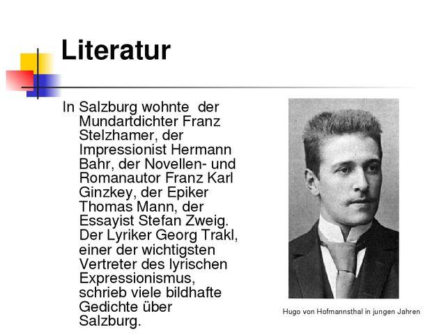 Literatur In Salzburg wohnte der Mundartdichter Franz Stelzhamer, der Impress...