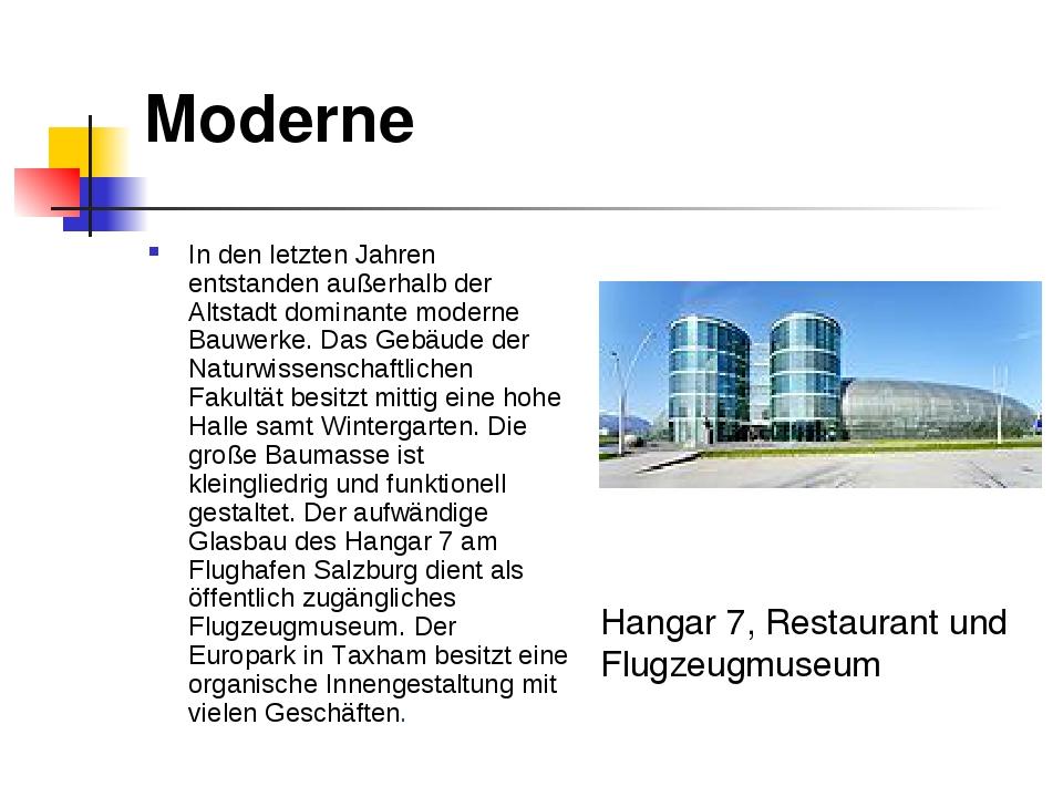 Moderne In den letzten Jahren entstanden außerhalb der Altstadt dominante mod...
