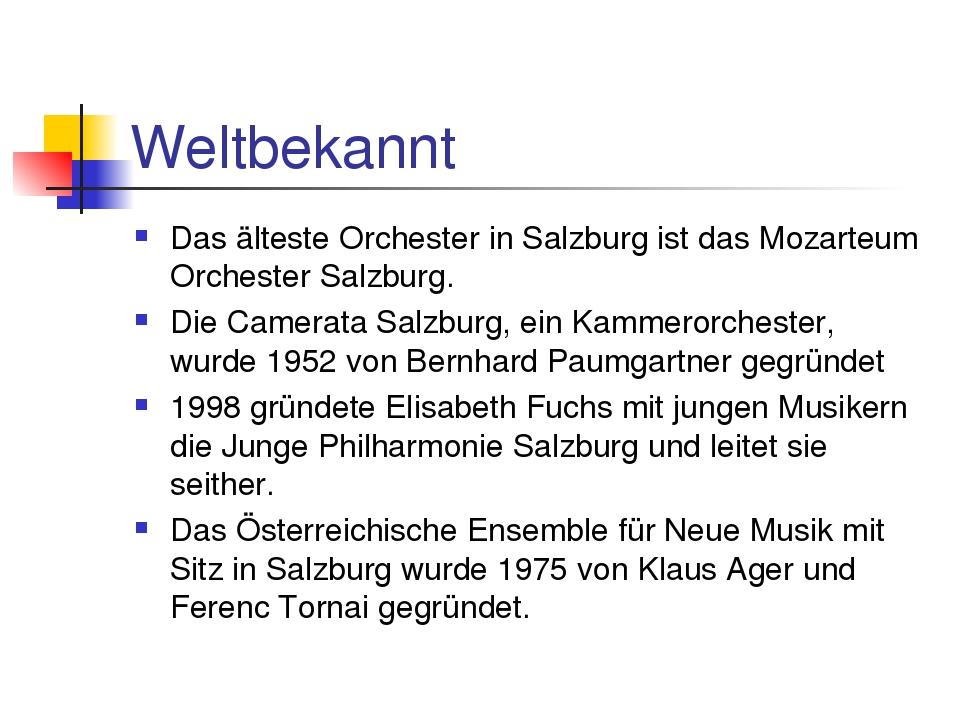 Weltbekannt Das älteste Orchester in Salzburg ist das Mozarteum Orchester Sal...