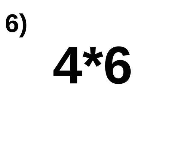 4*6 6)