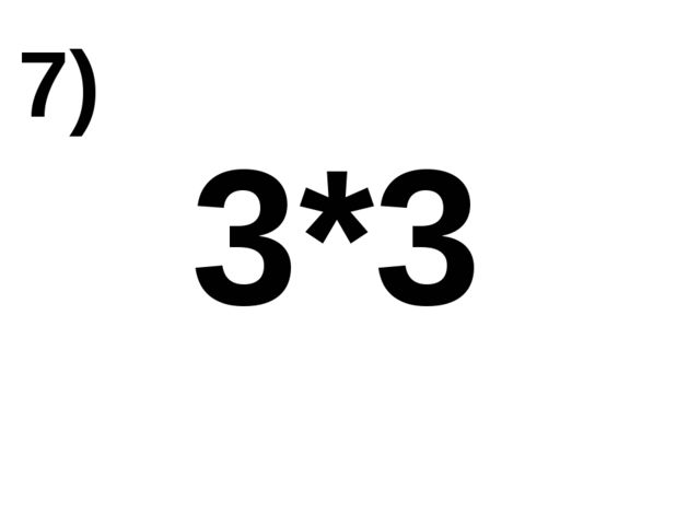 3*3 7)