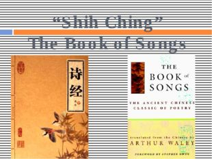 """""""Shih Ching"""" The Book of Songs"""