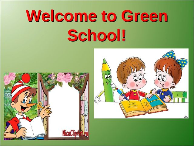 Welcome to Green School!
