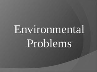 Environmentаl Problems
