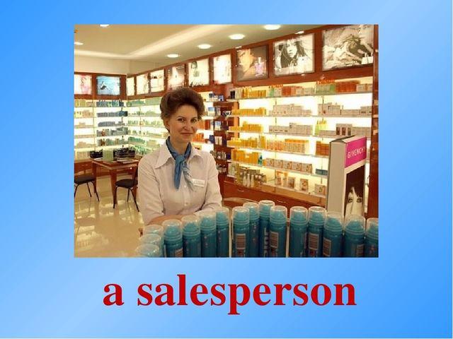 a salesperson