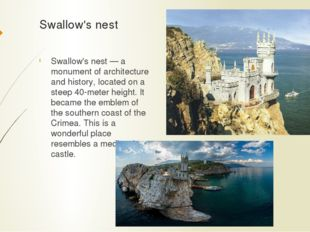 Swallow's nest Swallow's nest — a monument of architecture and history, locat