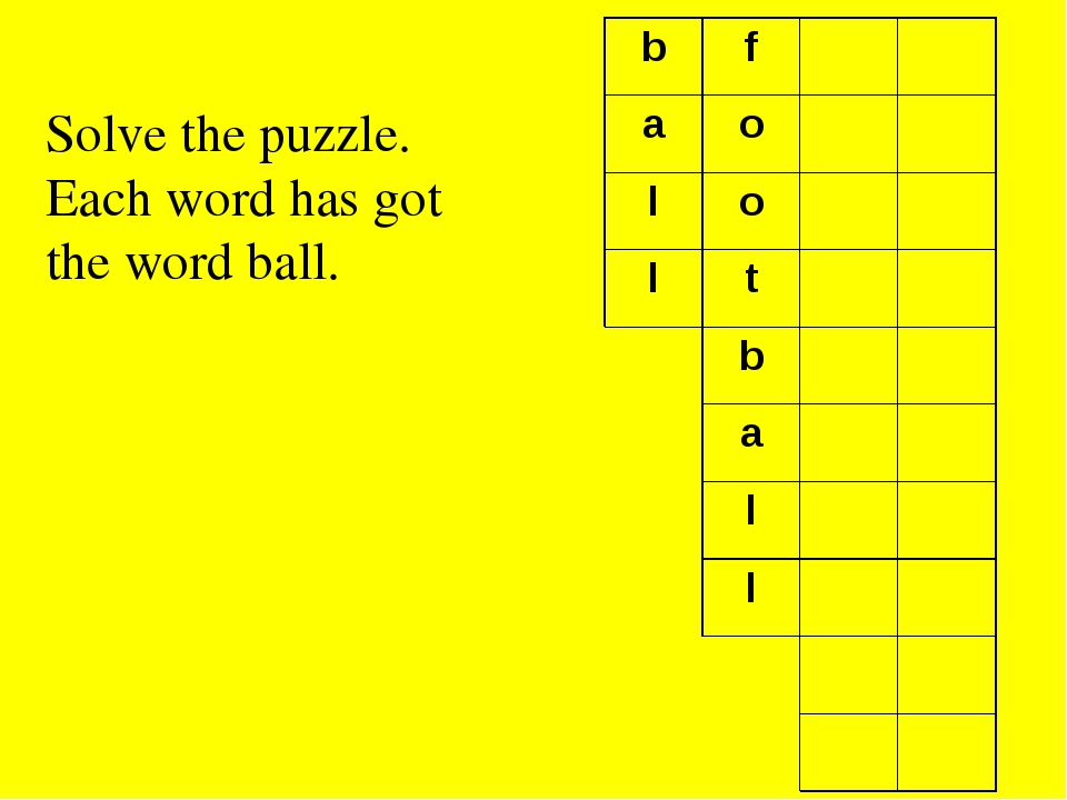 Solve the puzzle. Each word has got the word ball. b f a o l o l t b a l l