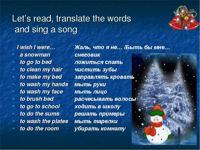 Let's read, translate the words and sing a song I wish I were… a snowman to g...