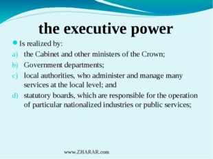 the executive power Is realized by: the Cabinet and other ministers of the Cr