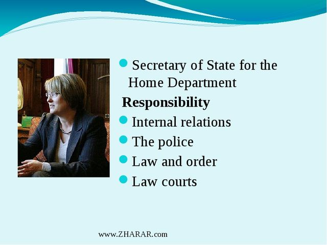 Secretary of State for the Home Department Responsibility Internal relation...