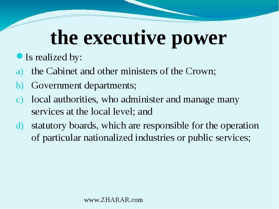 the executive power Is realized by: the Cabinet and other ministers of the Cr...