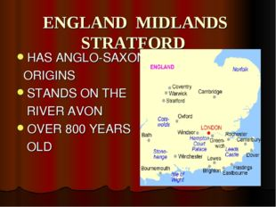 ENGLAND MIDLANDS STRATFORD HAS ANGLO-SAXON ORIGINS STANDS ON THE RIVER AVON