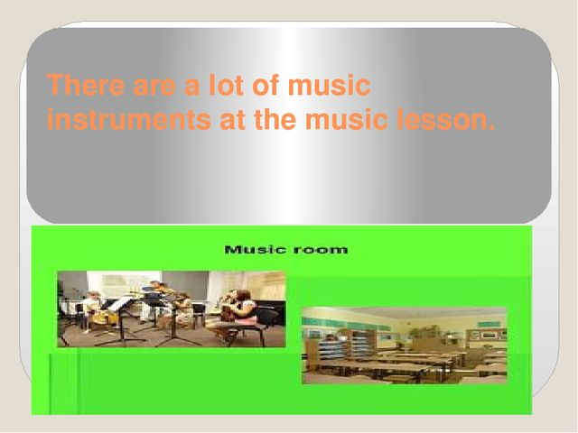 There are a lot of music instruments at the music lesson.