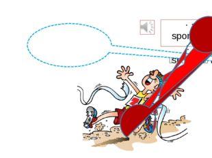a sportsman |ˈspɔːtsmən| I am a sportsman
