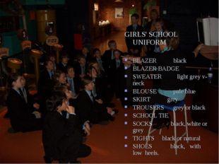 GIRLS' SCHOOL UNIFORM BLAZER black BLAZER BADGE SWEATER light grey v-neck BL