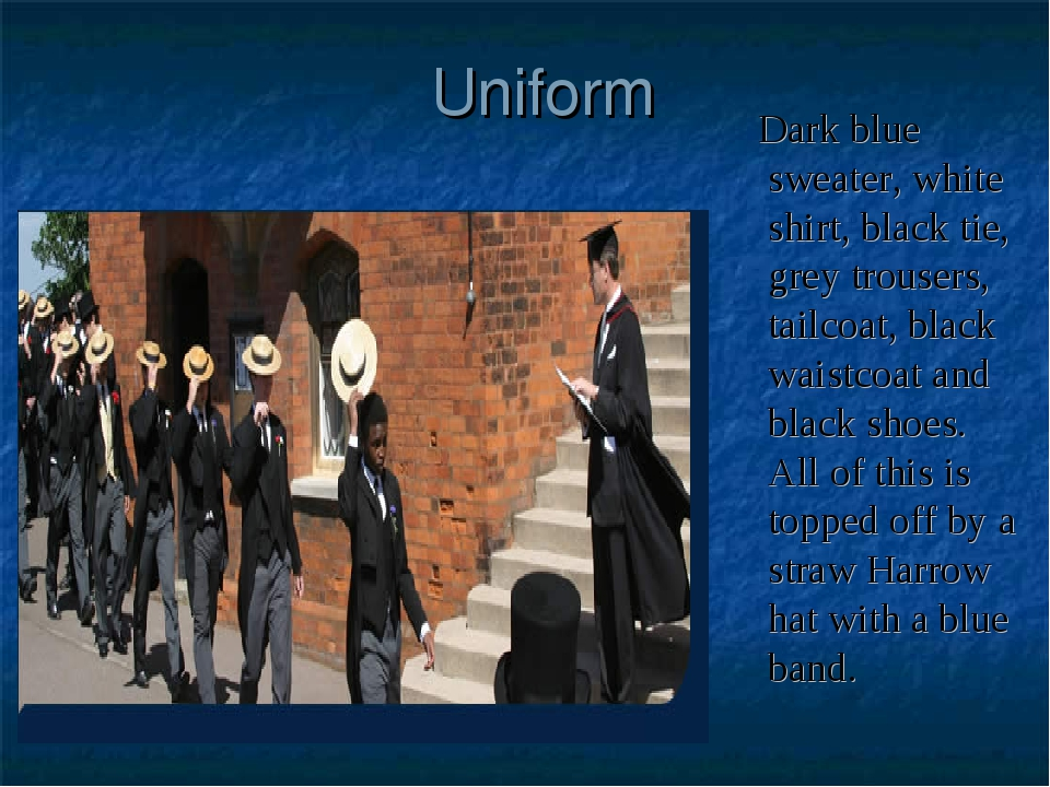 Uniform Dark blue sweater, white shirt, black tie, grey trousers, tailcoat, b...