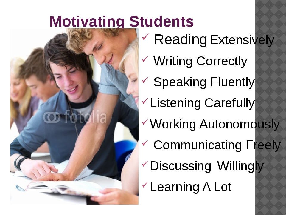Motivating Students Reading Extensively Writing Correctly Speaking Fluently...