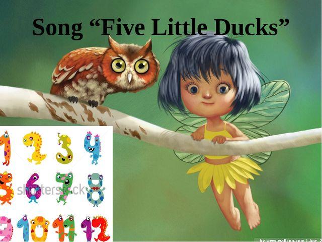 """Song """"Five Little Ducks"""""""