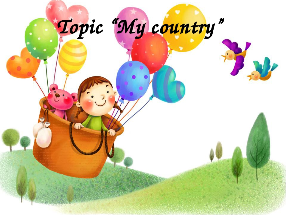 "Topic ""My country"""